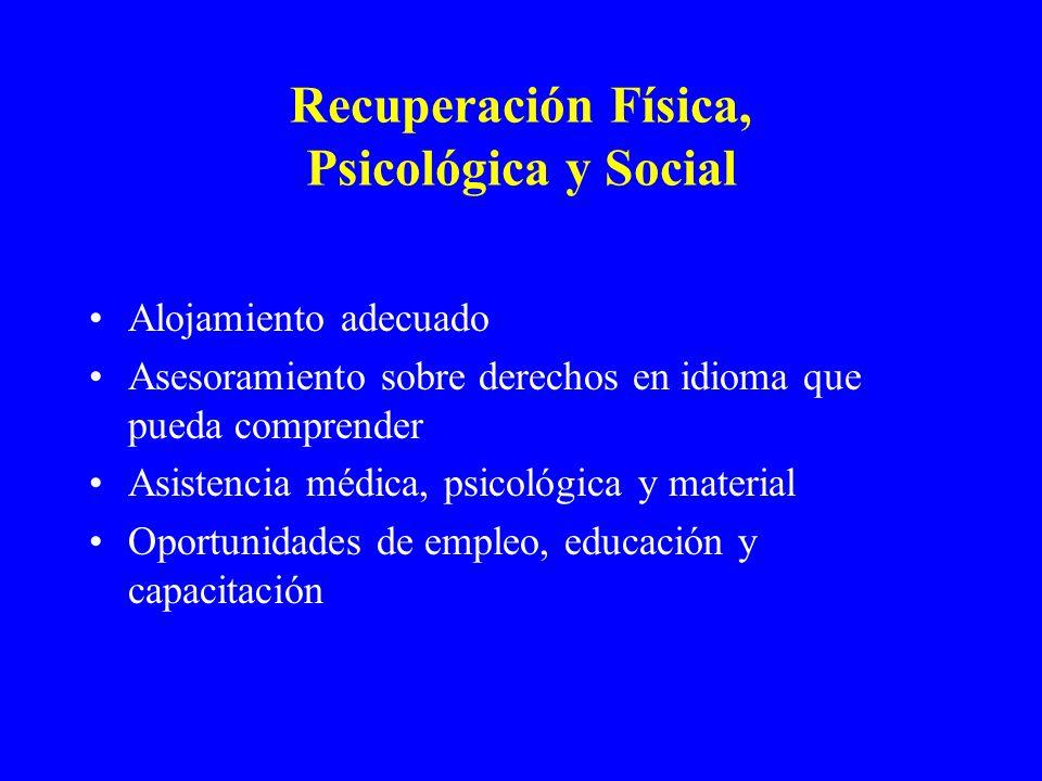 Recuperación Física, Psicológica y Social