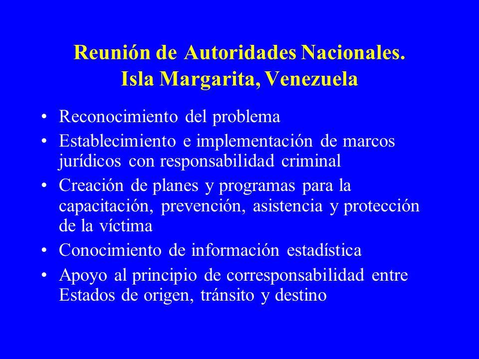 Reunión de Autoridades Nacionales. Isla Margarita, Venezuela