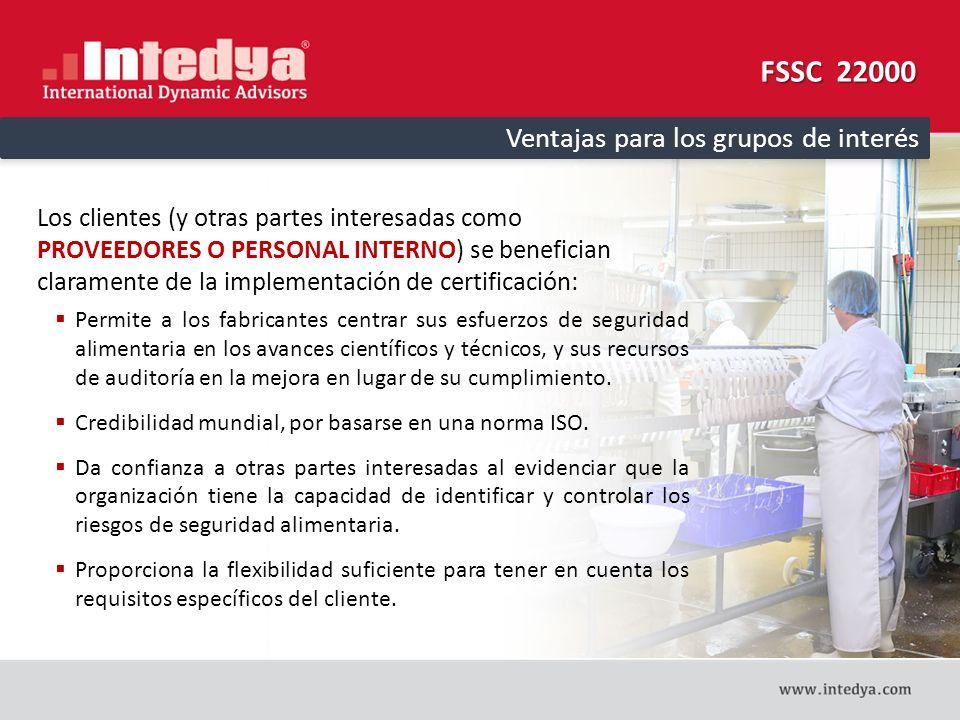 FSSC 22000 Ventajas para los grupos de interés