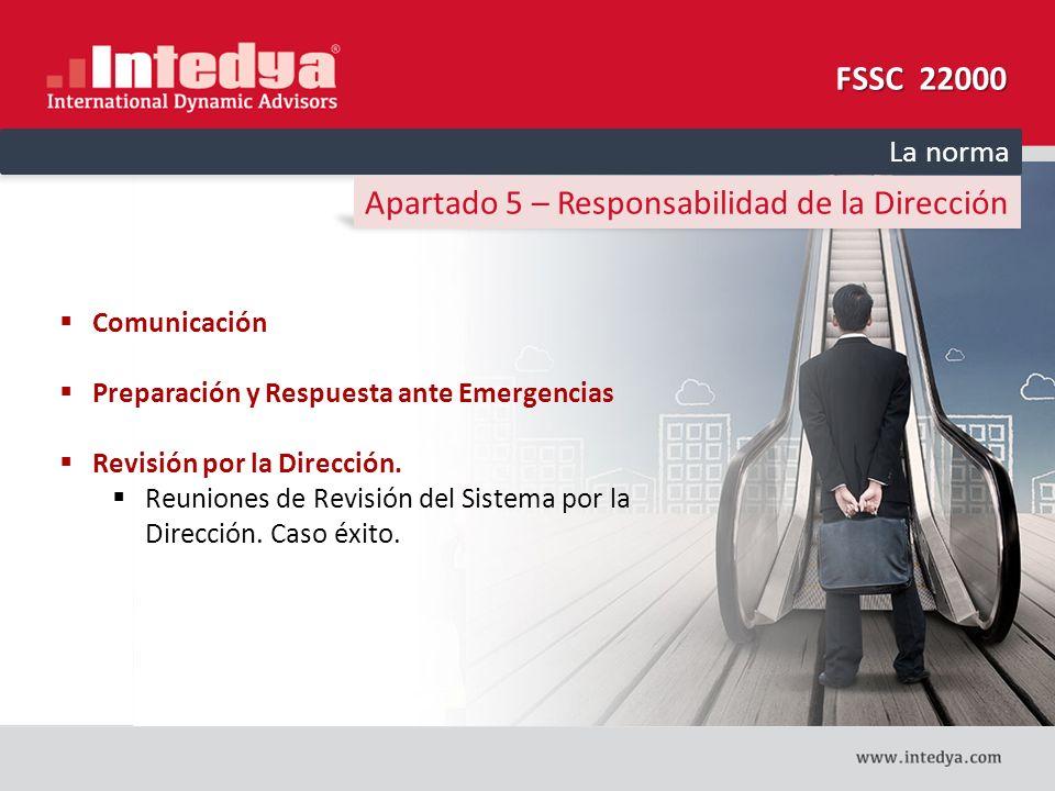 Apartado 5 – Responsabilidad de la Dirección