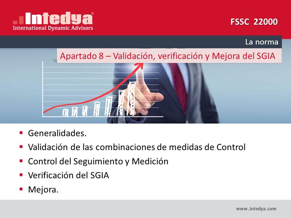 Apartado 8 – Validación, verificación y Mejora del SGIA