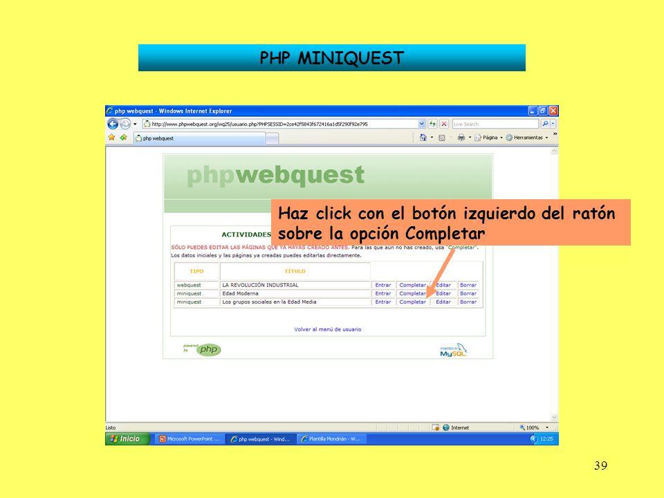 PHP MINIQUEST Haz click con el botón izquierdo del ratón sobre la opción Completar