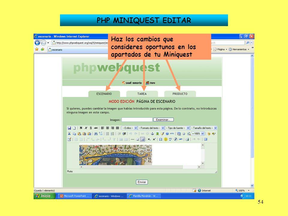 PHP MINIQUEST EDITAR Haz los cambios que consideres oportunos en los apartados de tu Miniquest