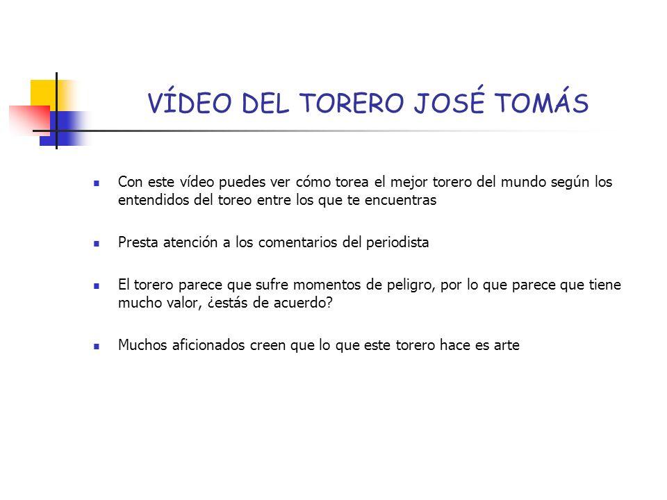 VÍDEO DEL TORERO JOSÉ TOMÁS