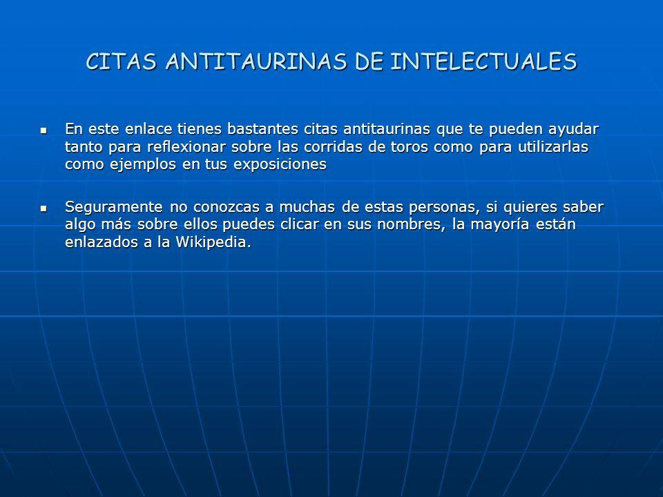 CITAS ANTITAURINAS DE INTELECTUALES