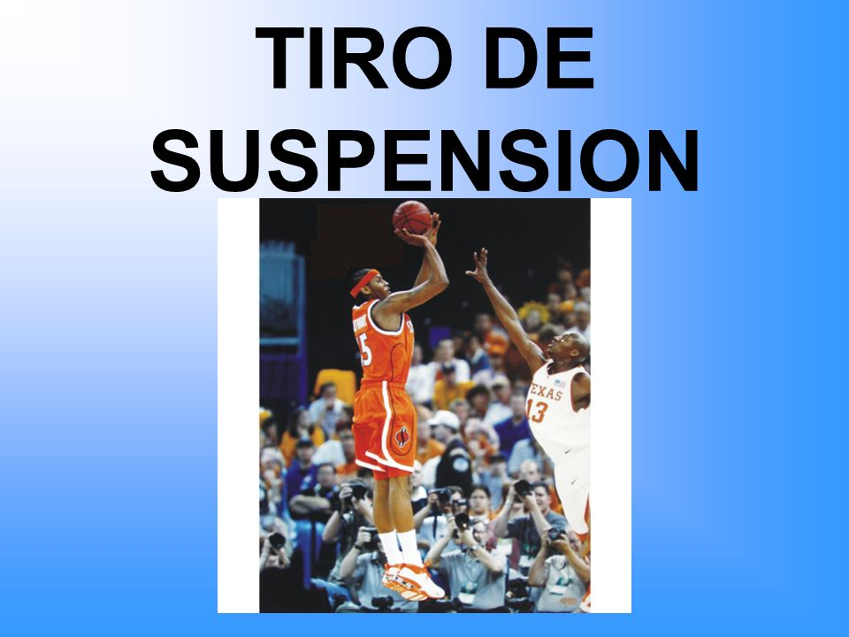 TIRO DE SUSPENSION