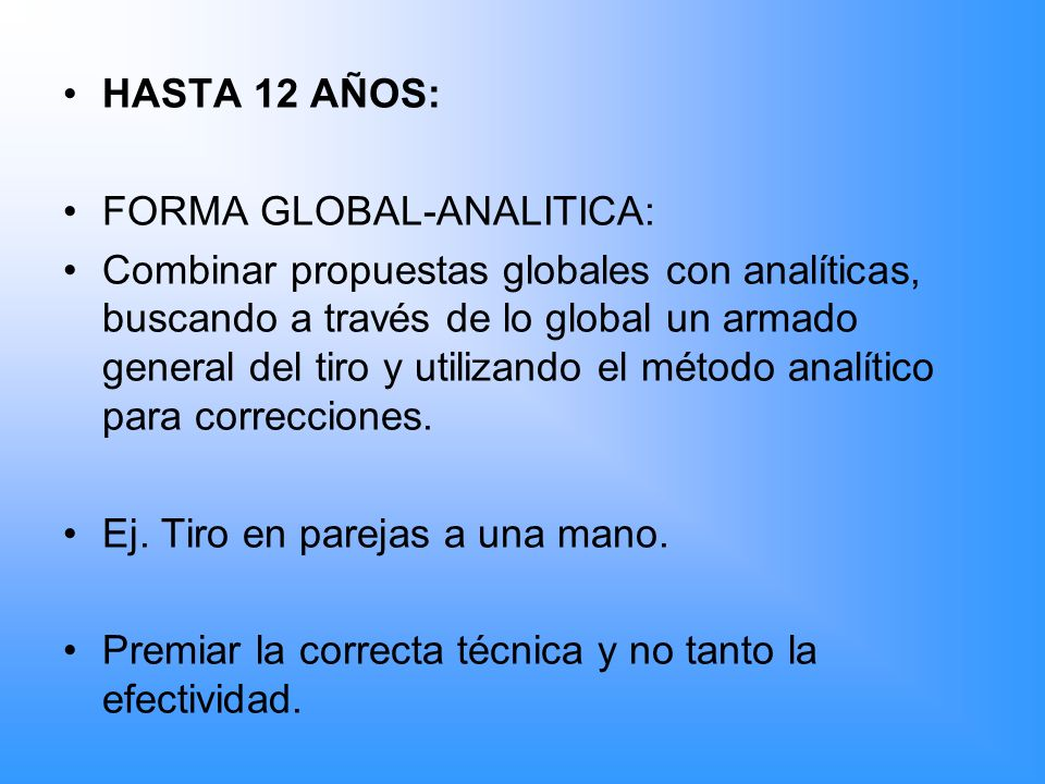 HASTA 12 AÑOS: FORMA GLOBAL-ANALITICA: