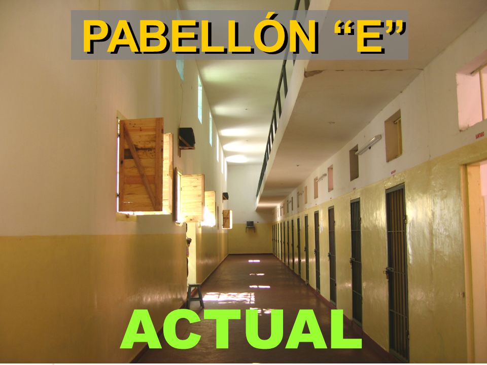 PABELLÓN E ACTUAL