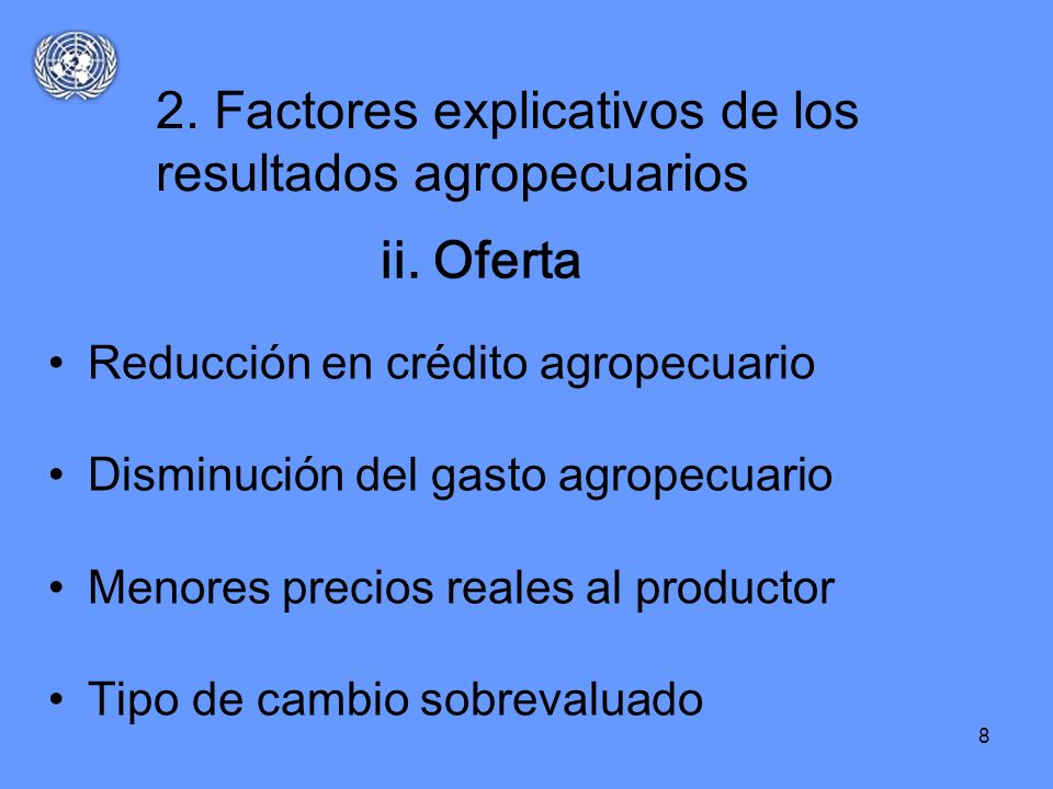 2. Factores explicativos de los resultados agropecuarios