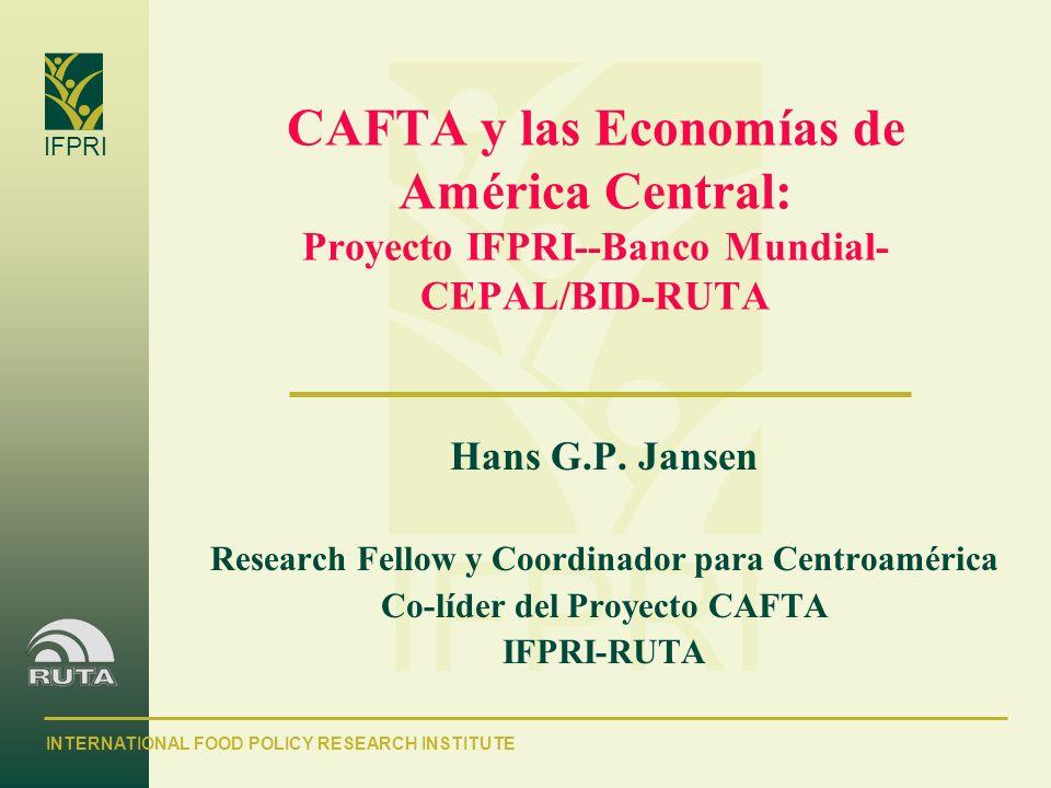 CAFTA y las Economías de América Central: Proyecto IFPRI--Banco Mundial-CEPAL/BID-RUTA