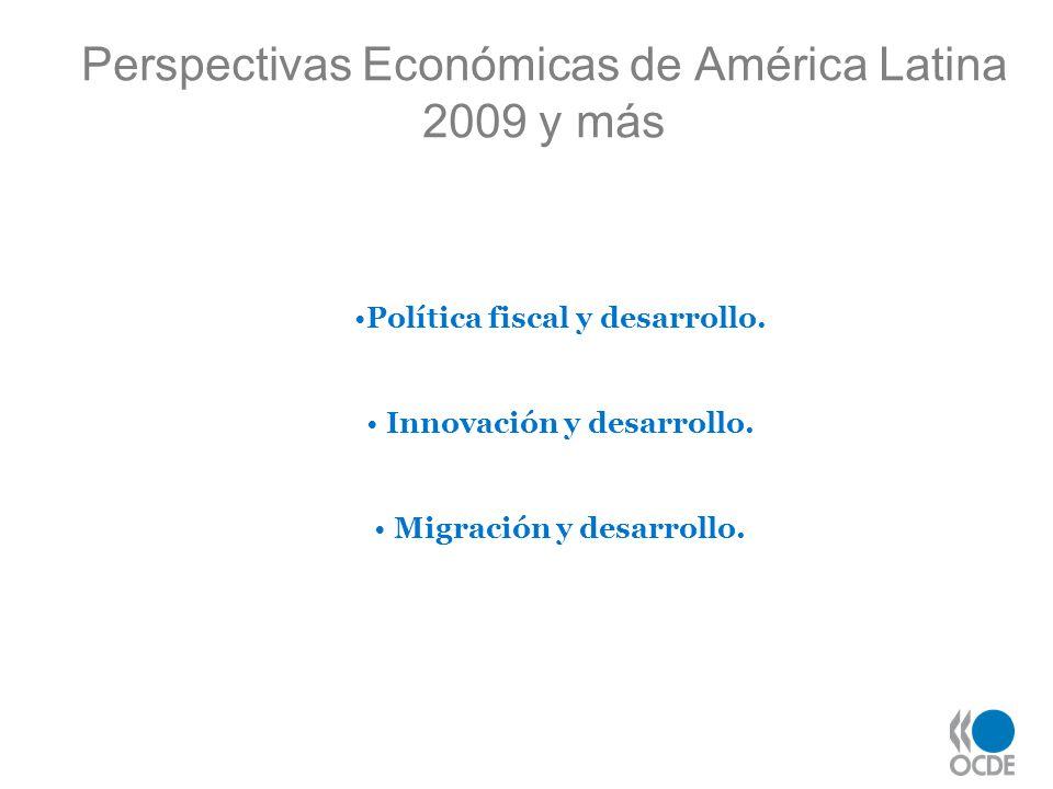 Perspectivas Económicas de América Latina 2009 y más