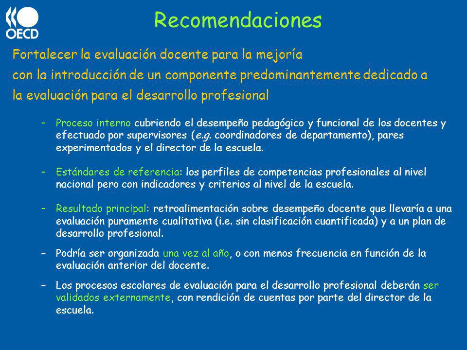 Recomendaciones Fortalecer la evaluación docente para la mejoría