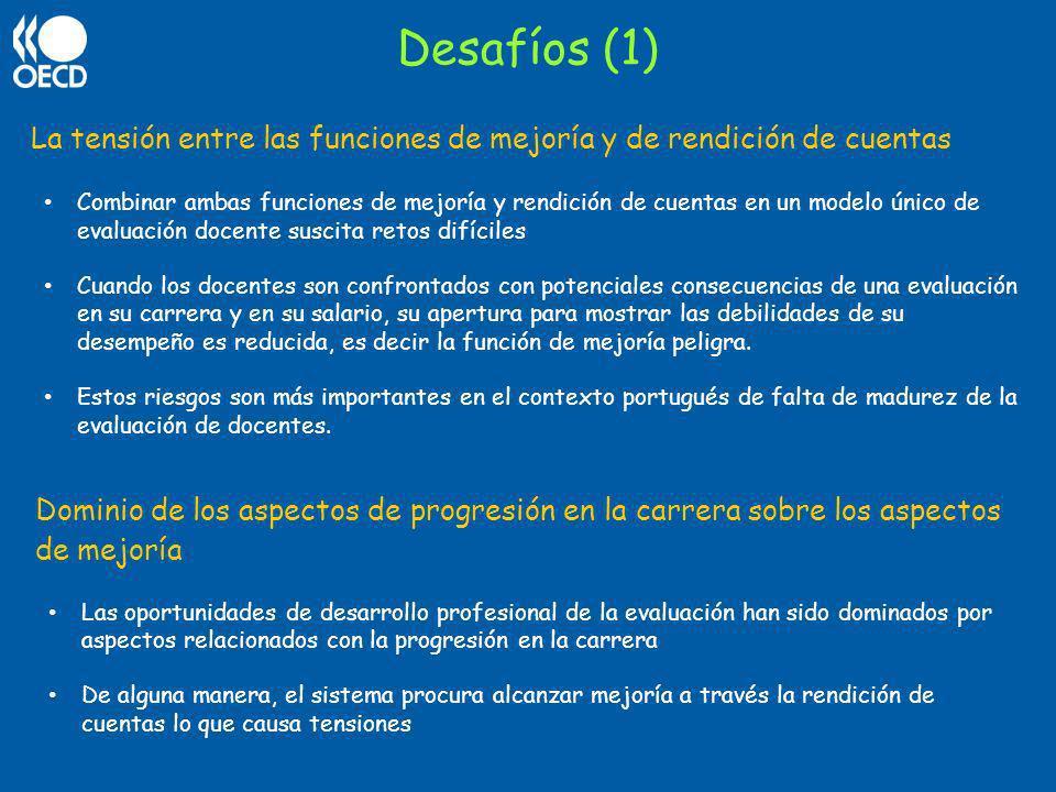 Desafíos (1) La tensión entre las funciones de mejoría y de rendición de cuentas.
