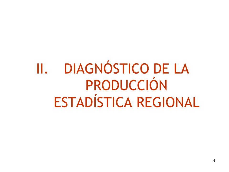 DIAGNÓSTICO DE LA PRODUCCIÓN ESTADÍSTICA REGIONAL