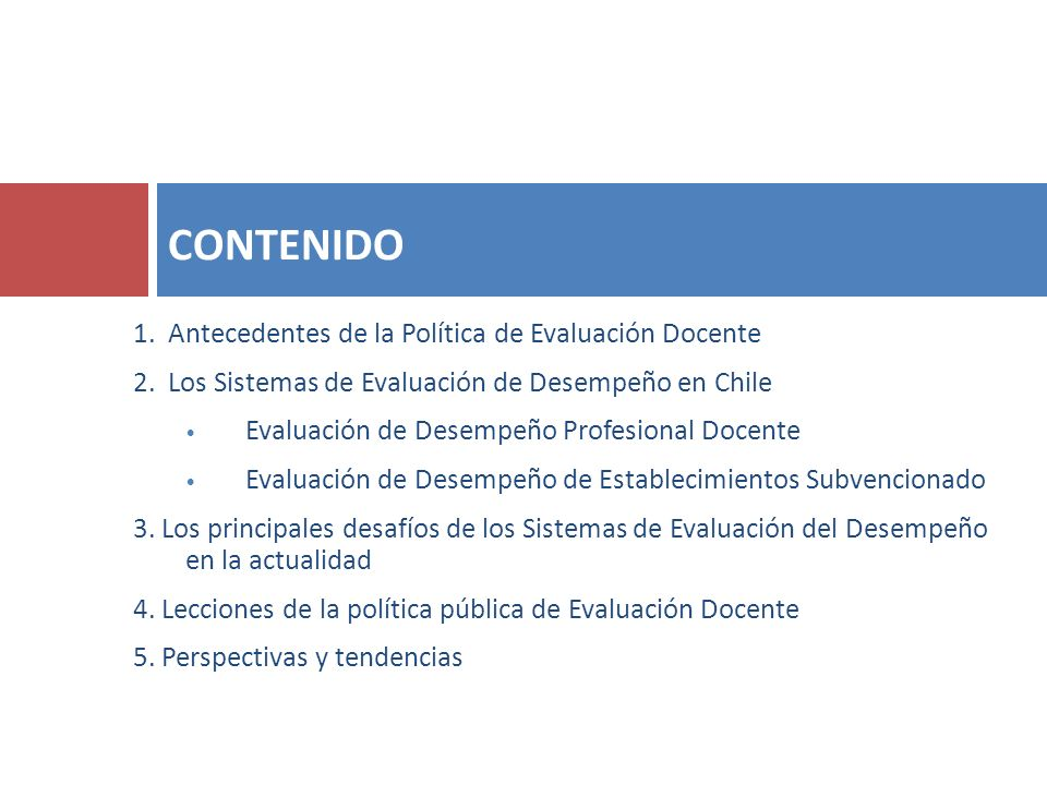 CONTENIDO 1. Antecedentes de la Política de Evaluación Docente