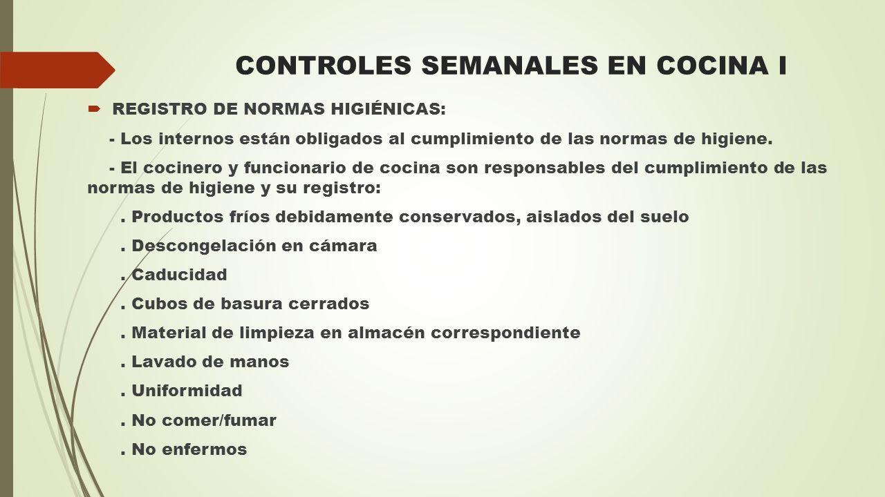 CONTROLES SEMANALES EN COCINA I