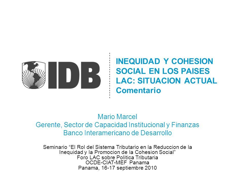 INEQUIDAD Y COHESION SOCIAL EN LOS PAISES LAC: SITUACION ACTUAL Comentario