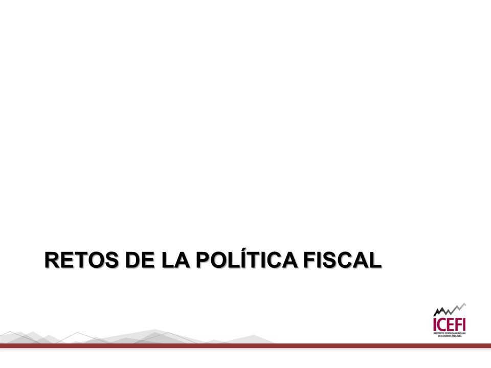 Retos de la política fiscal