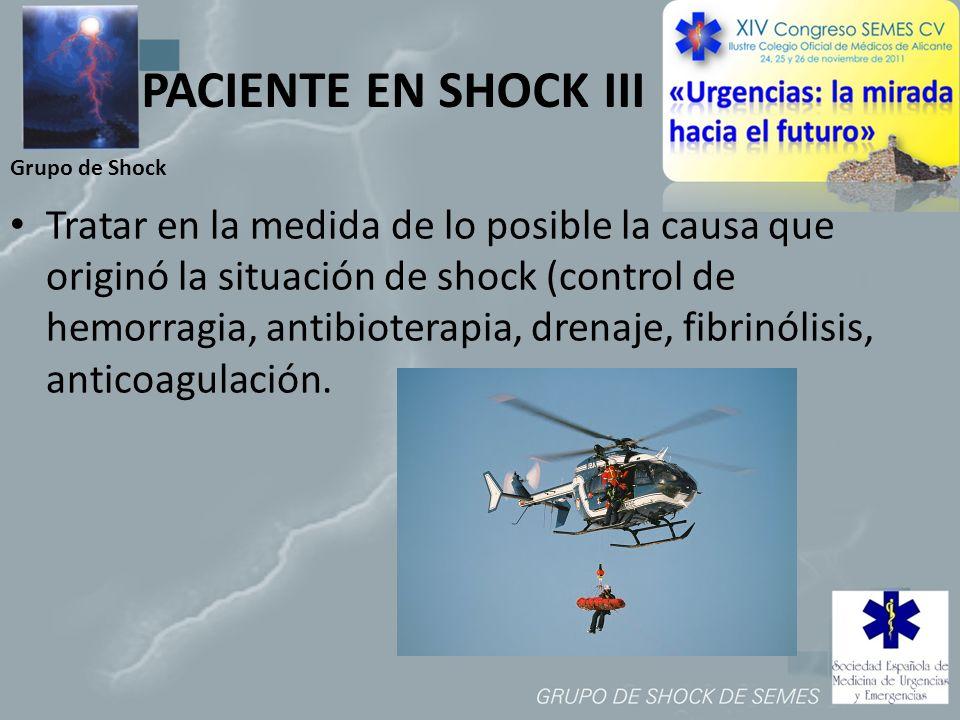 PACIENTE EN SHOCK III Grupo de Shock.