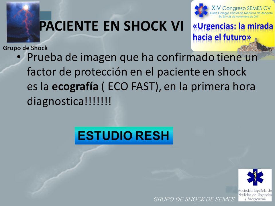 PACIENTE EN SHOCK VI Grupo de Shock.