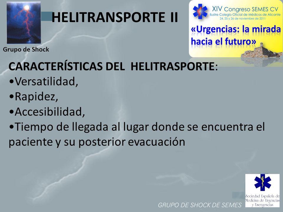 HELITRANSPORTE II CARACTERÍSTICAS DEL HELITRASPORTE: •Versatilidad,