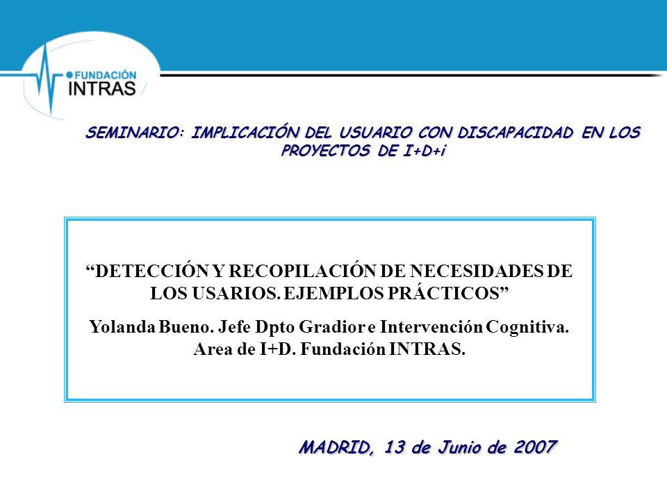 SEMINARIO: IMPLICACIÓN DEL USUARIO CON DISCAPACIDAD EN LOS PROYECTOS DE I+D+i