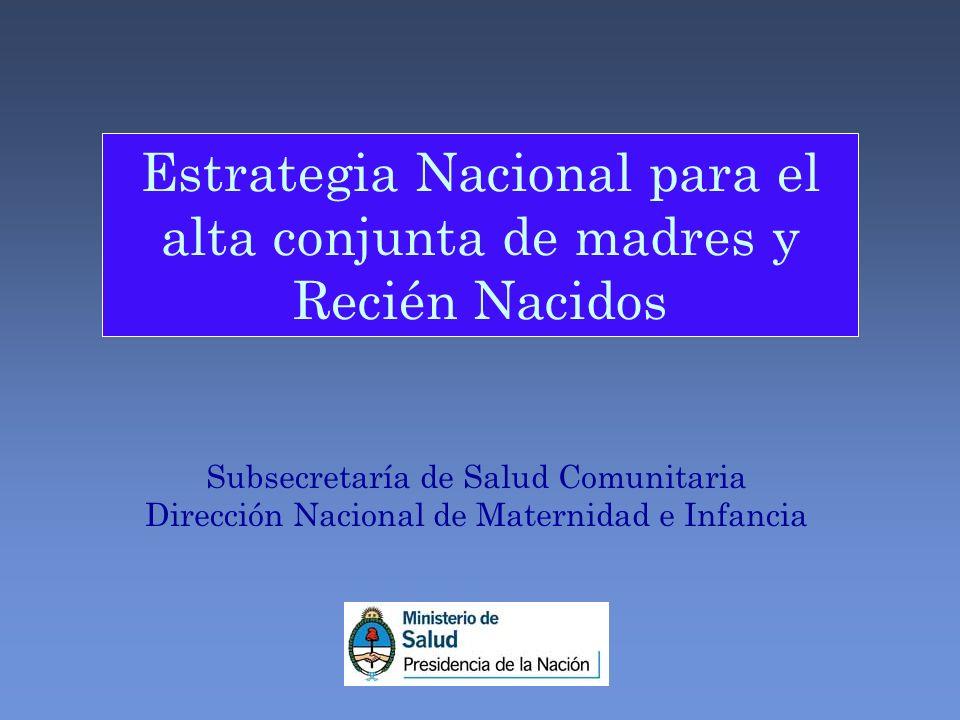 Estrategia Nacional para el alta conjunta de madres y Recién Nacidos