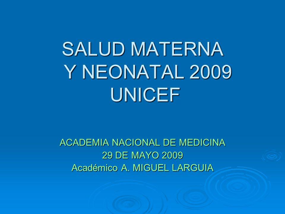 SALUD MATERNA Y NEONATAL 2009 UNICEF