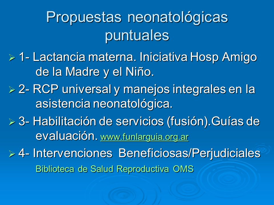 Propuestas neonatológicas puntuales