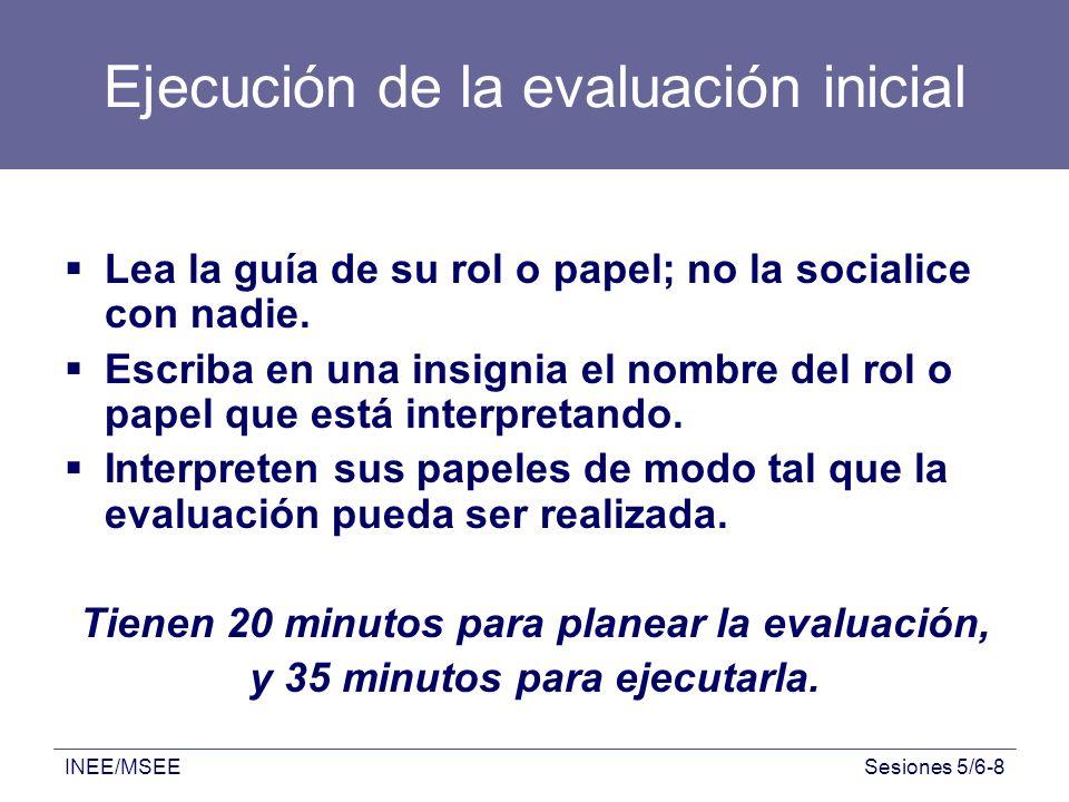 Ejecución de la evaluación inicial