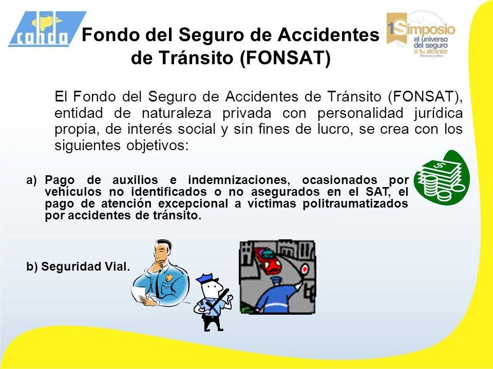 Fondo del Seguro de Accidentes de Tránsito (FONSAT)