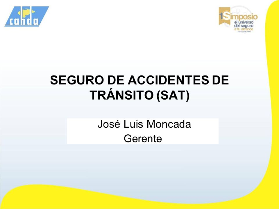 SEGURO DE ACCIDENTES DE TRÁNSITO (SAT)