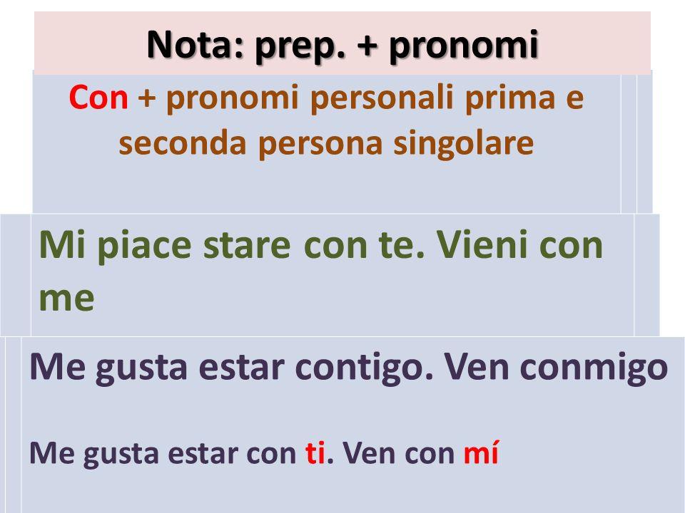 Con + pronomi personali prima e seconda persona singolare