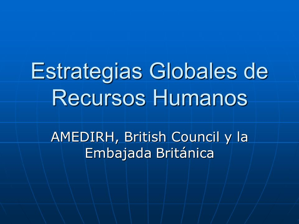 Estrategias Globales de Recursos Humanos