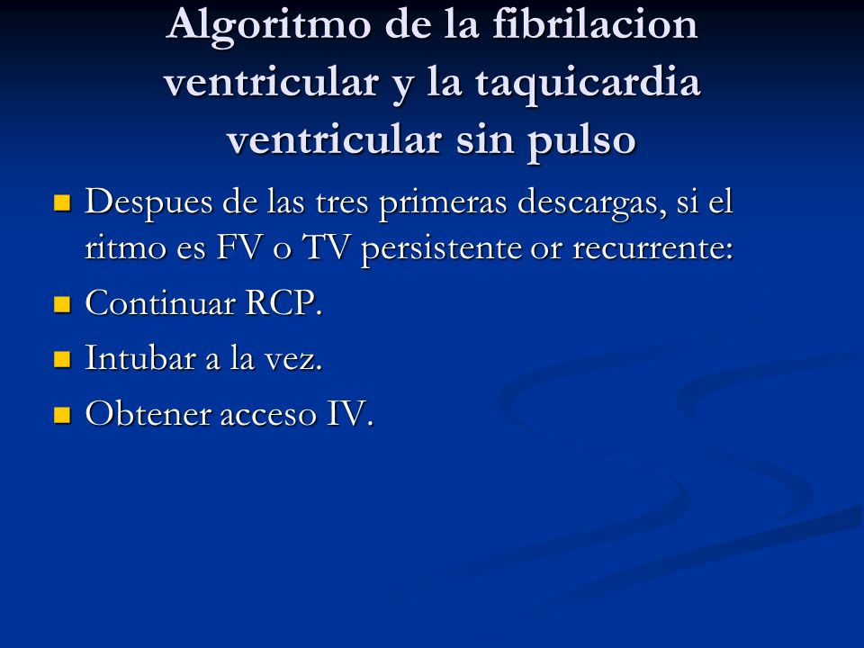 Algoritmo de la fibrilacion ventricular y la taquicardia ventricular sin pulso