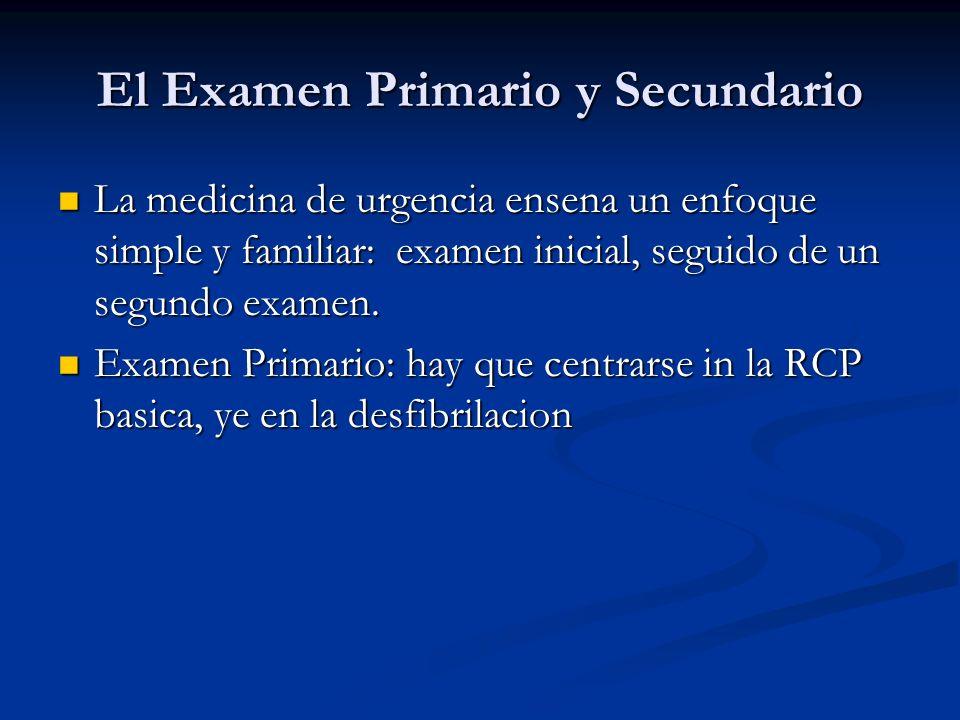 El Examen Primario y Secundario