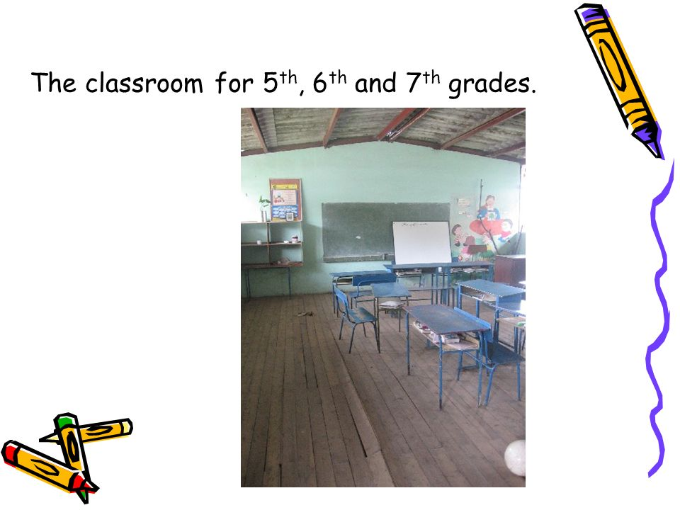 The classroom for 5th, 6th and 7th grades.