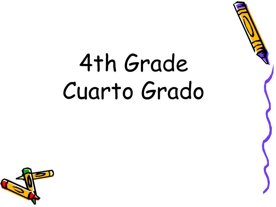 4th Grade Cuarto Grado
