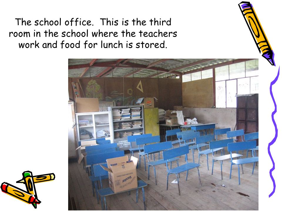 The school office.