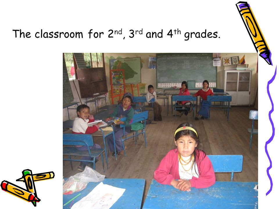 The classroom for 2nd, 3rd and 4th grades.