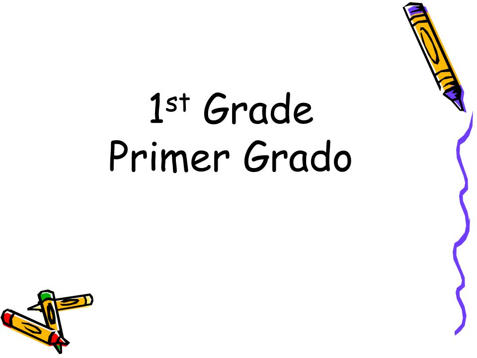 1st Grade Primer Grado