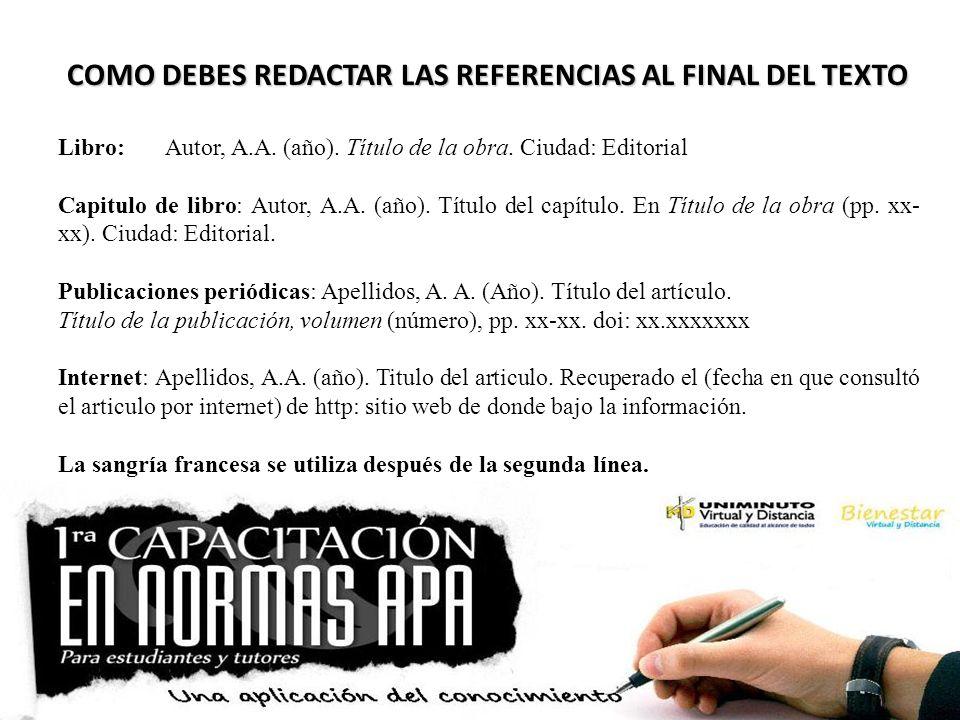 COMO DEBES REDACTAR LAS REFERENCIAS AL FINAL DEL TEXTO