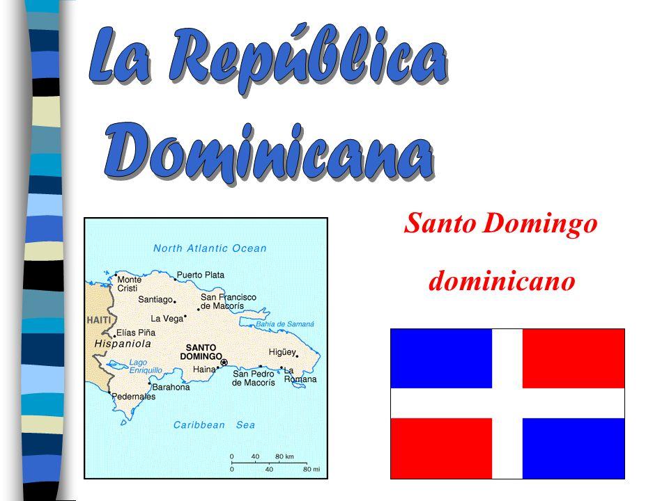 La República Dominicana Santo Domingo dominicano