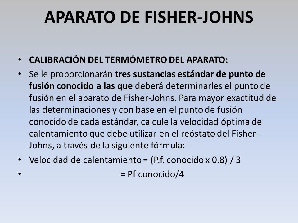 APARATO DE FISHER-JOHNS
