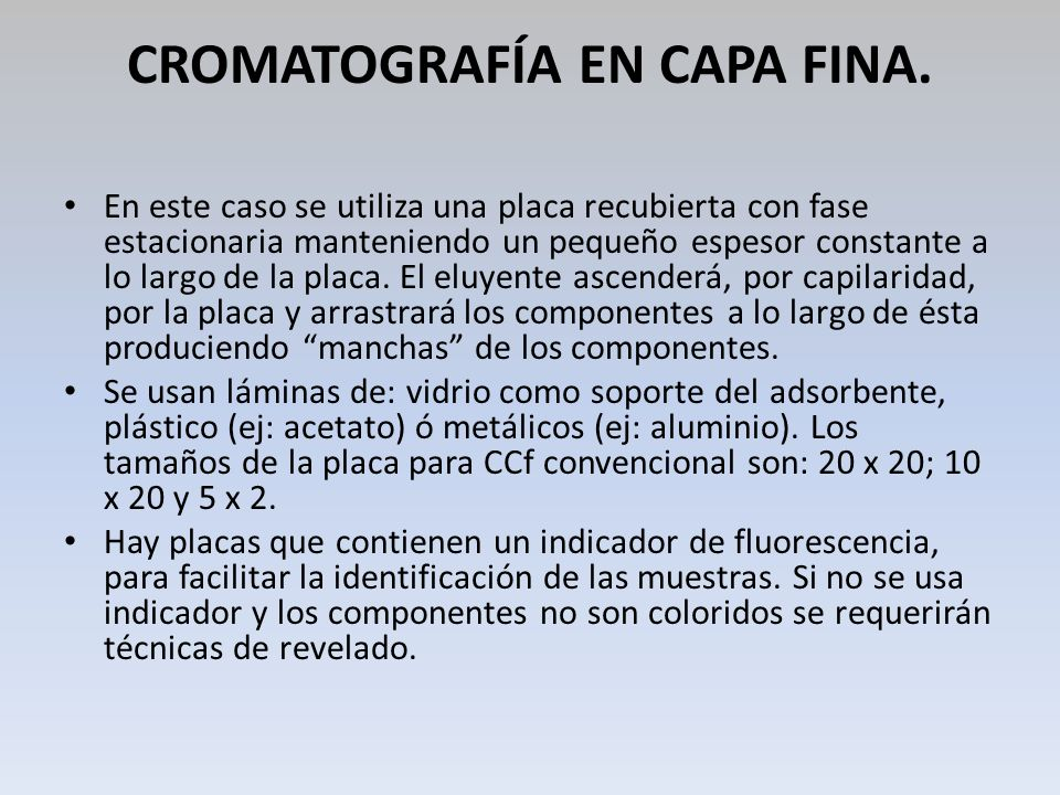 CROMATOGRAFÍA EN CAPA FINA.
