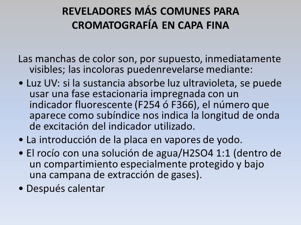 REVELADORES MÁS COMUNES PARA CROMATOGRAFÍA EN CAPA FINA