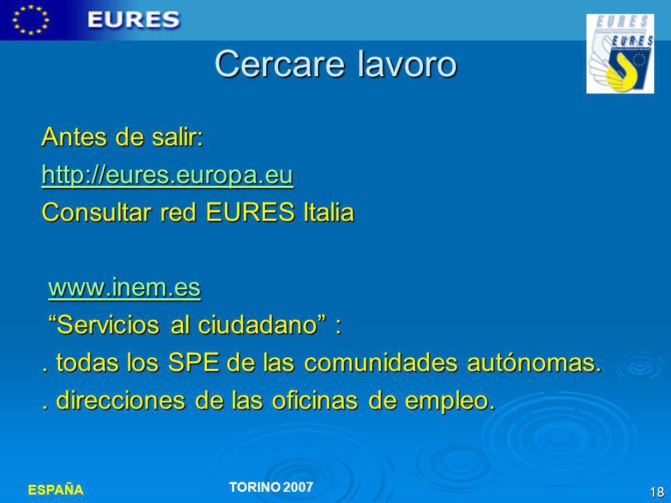 Cercare lavoro Antes de salir: http://eures.europa.eu