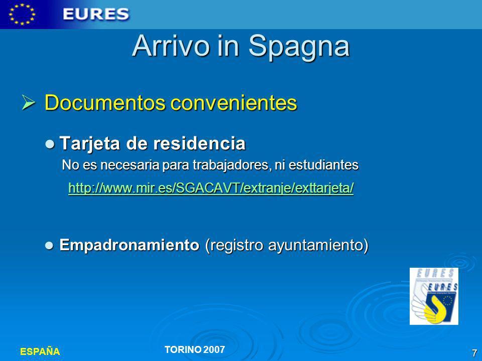 Arrivo in Spagna Documentos convenientes Tarjeta de residencia