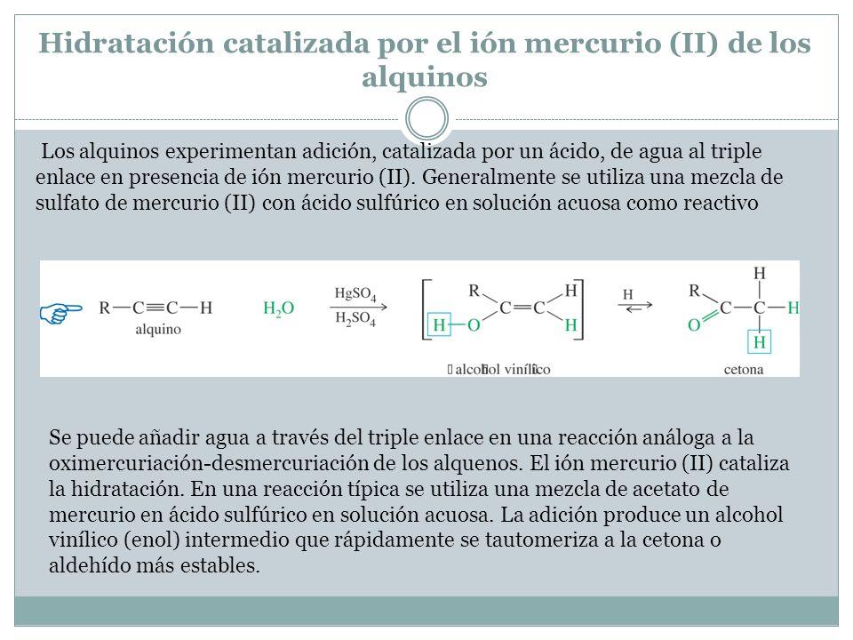 Hidratación catalizada por el ión mercurio (II) de los alquinos