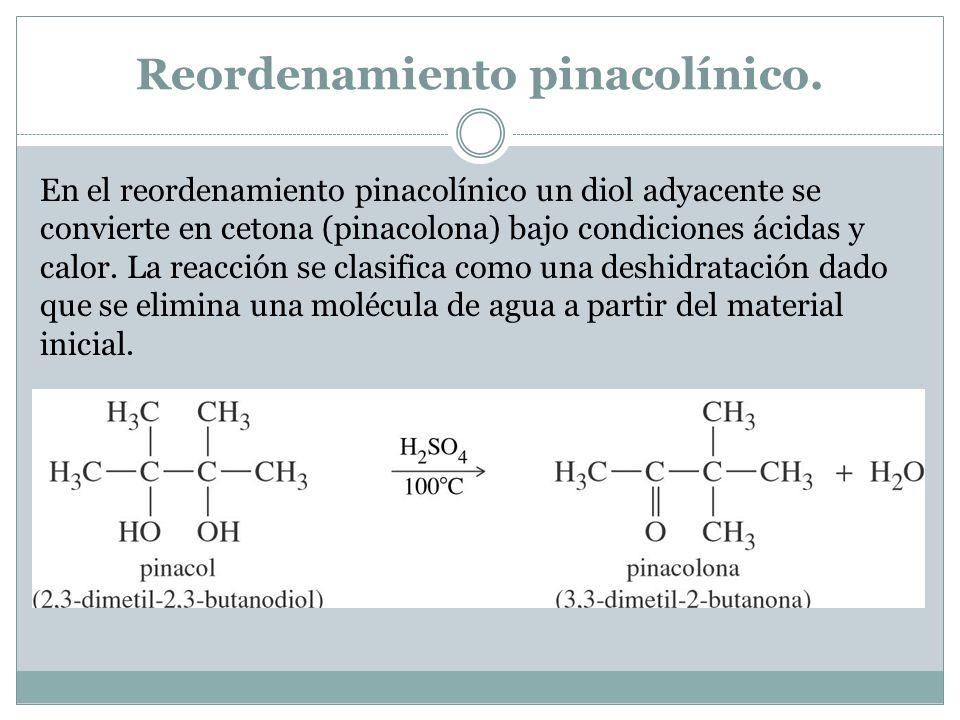 Reordenamiento pinacolínico.